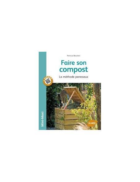 Faire son compost : la méthode paresseux  Livre de Jardinage